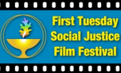05 Mar 2019 19:00 : First Tuesday Social Justice Film Festival